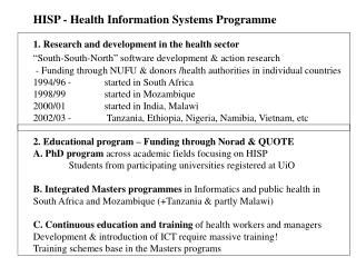 HISP - Health Information Systems Programme 1. Research and development in the health sector