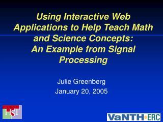 Julie Greenberg January 20, 2005