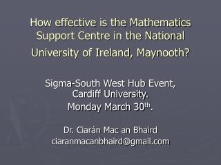 How effective is the Mathematics Support Centre in the National University of Ireland, Maynooth?