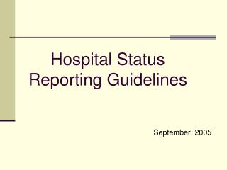 Hospital Status  Reporting Guidelines