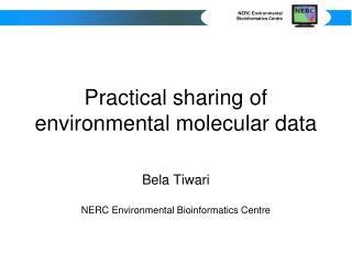 Practical sharing of environmental molecular data