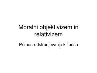 Moralni objektivizem in relativizem