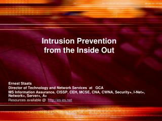 Intrusion Prevention  from the Inside Out