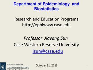 Professor  Jiayang Sun          Case  Western Reserve University jsun @case