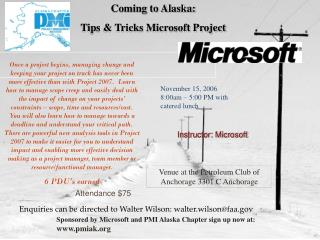 Coming to Alaska: Tips & Tricks Microsoft Project