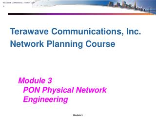 Terawave Communications, Inc. Network Planning Course
