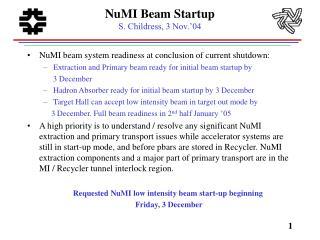 NuMI Beam Startup S. Childress, 3 Nov.�04