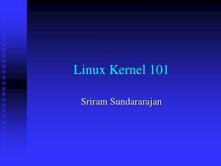 Linux Kernel 101