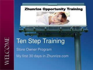 Zhunrize Opportunity Training