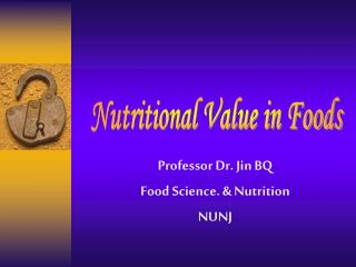 Professor Dr. Jin BQ Food Science. & Nutrition NUNJ