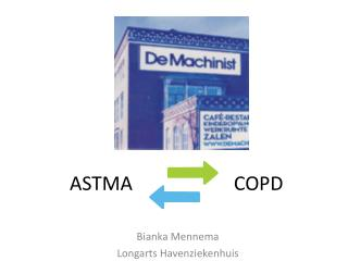 ASTMA                     COPD