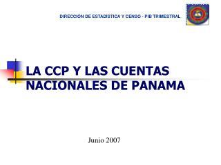 LA CCP Y LAS CUENTAS NACIONALES DE PANAMA