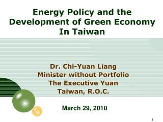 Energy Policy and the Development of Green Economy In Taiwan