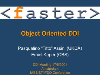 Object Oriented DDI