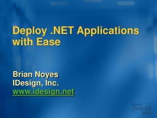 Deploy .NET Applications with Ease