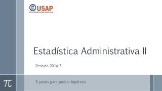 Estadística Administrativa II