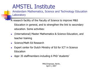 AMSTEL Institute Amsterdam Mathematics, Science and Technology Education Laboratory