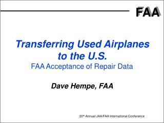 Transferring Used Airplanes to the U.S. FAA Acceptance of Repair Data