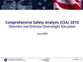 Comprehensive Safety Analysis CSA 2010  Overview and Oversize