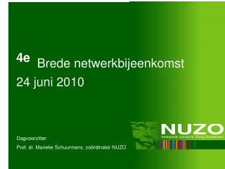 4e   Brede netwerkbijeenkomst 24 juni 2010