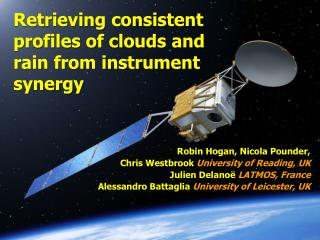 Retrieving consistent profiles of clouds and rain from instrument synergy