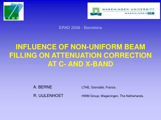 INFLUENCE OF NON-UNIFORM BEAM FILLING ON ATTENUATION CORRECTION AT C- AND X-BAND