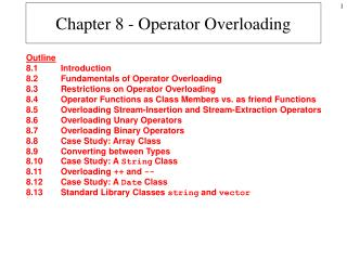 Chapter 8 - Operator Overloading