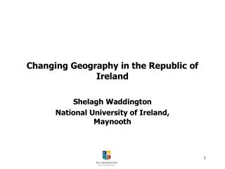 Changing Geography in the Republic of Ireland