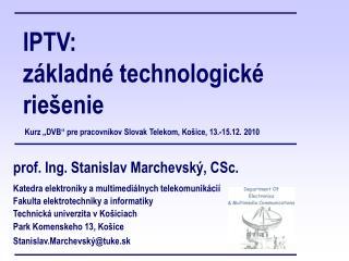 IPTV: základné technologické riešenie