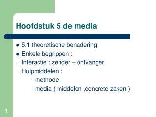 Hoofdstuk 5 de media