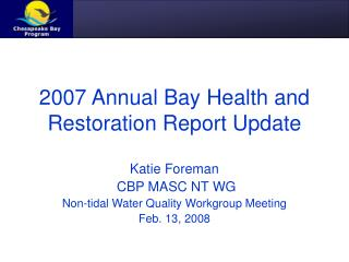 2007 Annual Bay Health and Restoration Report Update