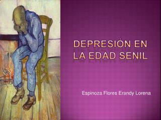 DEPRESIÓN EN LA EDAD SENIL