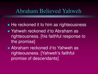 Abraham Believed Yahweh