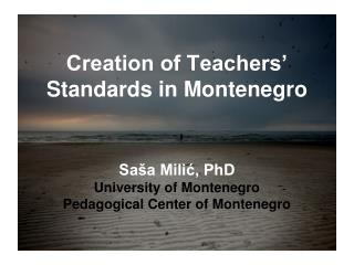 Creation of Teachers' Standards in Montenegro