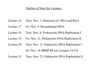 Outline of Next Six Lectures