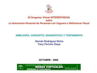 III Congreso Virtual INTEREDVISUAL sobre La Autonom a Personal de Personas con Ceguera o Deficiencia Visual
