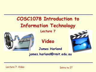 COSC1078 Introduction to Information Technology Lecture 7 Video