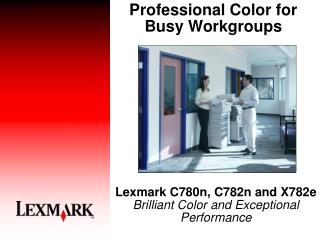 Professional Color for Busy Workgroups