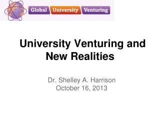 University Venturing and New Realities