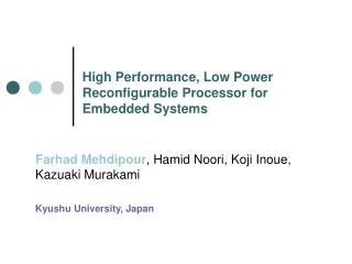 High Performance, Low Power Reconfigurable Processor for Embedded Systems