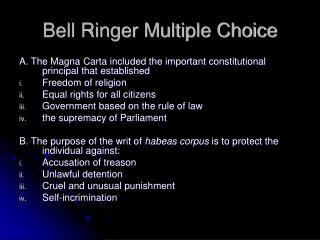 Bell Ringer Multiple Choice
