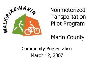 Nonmotorized Transportation Pilot Program Marin County