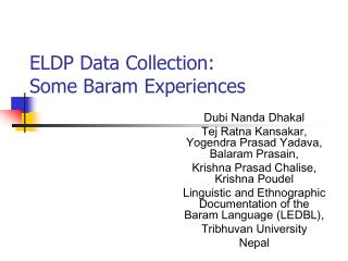 ELDP Data Collection:  Some Baram  Experiences
