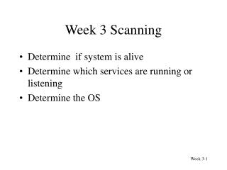 Week 3 Scanning