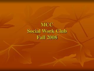MCC Social Work Club Fall 2008