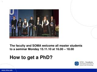 The faculty and SOMA welcome all master students  to a seminar Monday 15.11.10 at 16.00 – 18.00