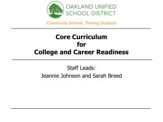 Core Curriculum  for  College and Career Readiness