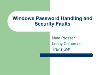 Windows Password Handling and Security Faults