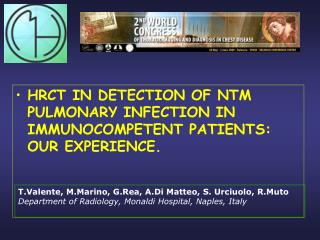 HRCT IN DETECTION OF NTM PULMONARY INFECTION IN IMMUNOCOMPETENT PATIENTS: OUR EXPERIENCE.