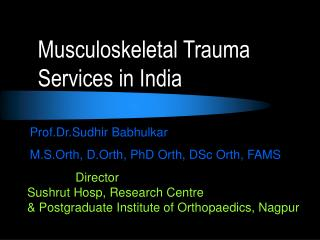 Musculoskeletal Trauma Services in India